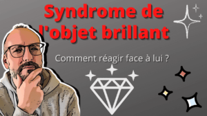 Syndrome de l'objet brillant